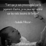Abandonner le jugement d'autrui et se centrer sur les besoins de l'enfant