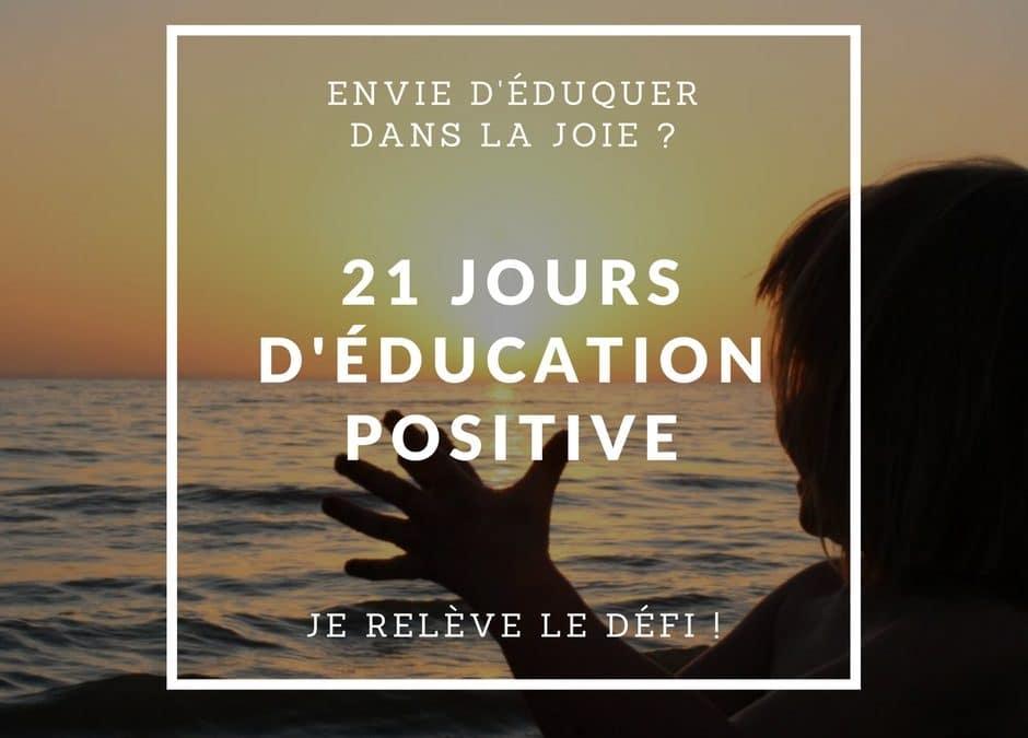 Défi de 21 jours d'éducation positive