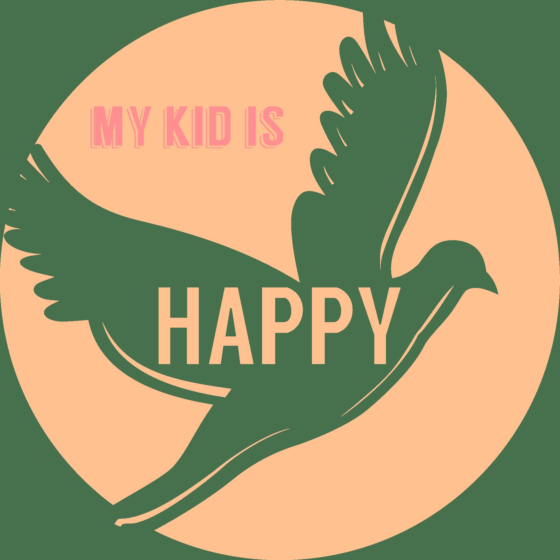 My kid is happy